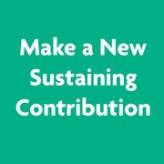 Make a New Sustaining Contribution