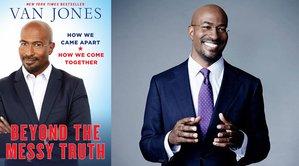 Beyond the Messy Truth_Van Jones-1.jpeg