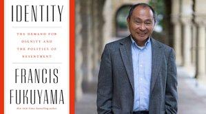 Identity_Francis Fukuyama-1.jpeg