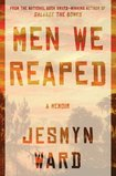 Men We Reaped: A Memoir Jesmyn Ward