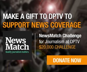 Make a gift to DPTV to support news coverage - Donate Now