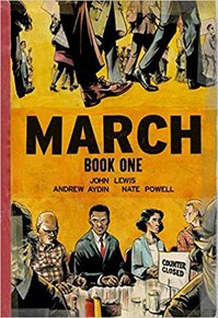 March - John Lewis Andrew Aydin, and Nate Powell