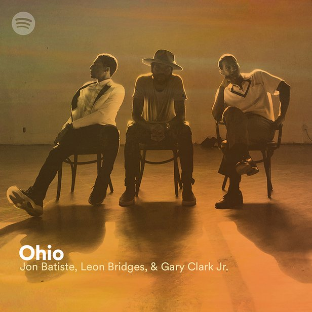 "A promotional image of Leon Bridges, Gary Clark, Jr., and Jon Batiste with the text ""Ohio by Leon Bridges, Gary Clark, Jr., and Jon Batiste"" overlaid"