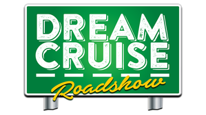 Dream Cruise Roadshow