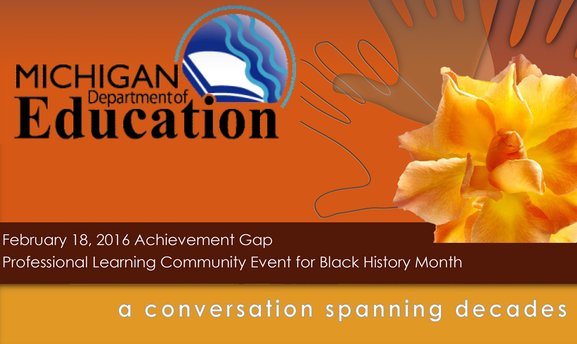 The Michigan Department of Education presents a Conversation Spanning Decades