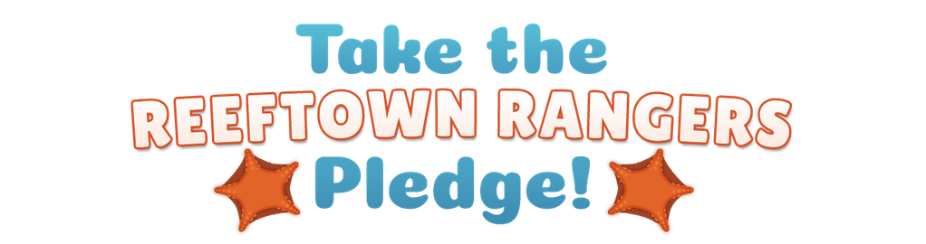 Take the Reeftown Rangers Pledge!