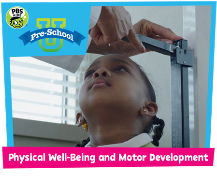 Physical Well-being and Motor Development
