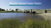 o	Rhode Island State Parks