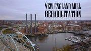 New England Mill Rehabilitation