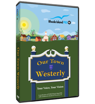 Our Town: Westerly