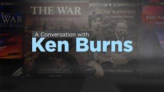 A Conversation with Ken Burns